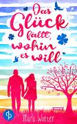 Cover-Bild zu Das Glück fällt, wohin es will von Winter, Mara