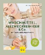 Cover-Bild zu Waschmittel, Allzweckreiniger und Co. einfach selbstgemacht (eBook) von Padalewski, Olivia