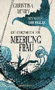 Cover-Bild zu Die Chroniken der Meerjungfrau - Der Fluch der Wellen von Henry, Christina