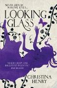 Cover-Bild zu Looking Glass (eBook) von Henry, Christina