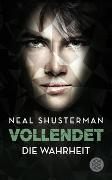 Cover-Bild zu Shusterman, Neal: Vollendet - Die Wahrheit (Band 4)