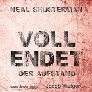Cover-Bild zu Shusterman, Neal: Vollendet - Der Aufstand