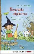 Cover-Bild zu Petronella Apfelmus - Zauberschlaf und Knallfroschchaos (eBook) von Städing, Sabine