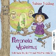 Cover-Bild zu Petronella Apfelmus, Folge 3: Schneeballschlacht und Wichtelstreiche (Audio Download) von Städing, Sabine