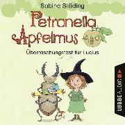Cover-Bild zu Petronella Apfelmus - Überraschungsfest für Lucius (Hörspiel) (Audio Download) von Städing, Sabine