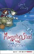 Cover-Bild zu Magnolia Steel - Hexenflüstern (eBook) von Städing, Sabine