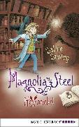Cover-Bild zu Magnolia Steel - Hexennebel (eBook) von Städing, Sabine