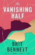 Cover-Bild zu The Vanishing Half von Bennett, Brit