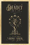 Cover-Bild zu A Deadly Education von Novik, Naomi