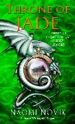 Cover-Bild zu Throne of Jade (eBook) von Novik, Naomi