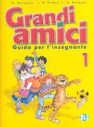 Cover-Bild zu Livello 1: Guida per l'insegnante - Grandi amici