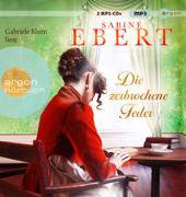 Cover-Bild zu Die zerbrochene Feder von Ebert, Sabine