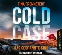 Cover-Bild zu Cold Case - Das gebrannte Kind von Frennstedt, Tina
