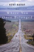 Cover-Bild zu Where You Once Belonged (eBook) von Haruf, Kent