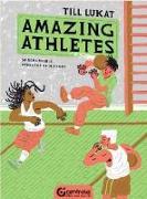 Cover-Bild zu Lukat, Till: Amazing Athletes