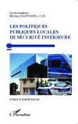 Cover-Bild zu Les politiques publiques locales de securite interieure (eBook) von Nadine Dantonel-Cor