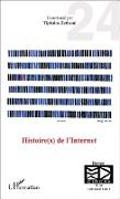Cover-Bild zu Histoire(s) de l'Internet (eBook) von Tiphaine Zetlaoui