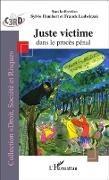 Cover-Bild zu Juste victime dans le proces penal (eBook) von Sylvie Humbert