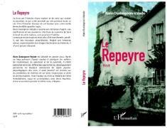 Cover-Bild zu Le Repeyre (eBook) von Alain Dudoignon-Valade