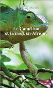 Cover-Bild zu Le Cameleon et la mort en Afrique (eBook) von Nicole Eschenlohr