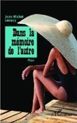 Cover-Bild zu Dans la memoire de l'autre (eBook) von Jean-Michel Lecocq