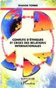 Cover-Bild zu Conflits d'ethiques et crises des relations internationales (eBook) von Jean-Claude Shanda Tonme