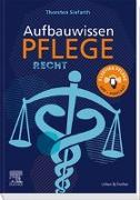 Cover-Bild zu Aufbauwissen Pflege Recht von Siefarth, Thorsten