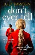 Cover-Bild zu Don't Ever Tell (eBook) von Dawson, Lucy