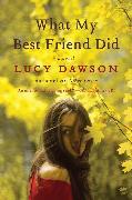 Cover-Bild zu What My Best Friend Did von Dawson, Lucy