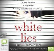 Cover-Bild zu White Lies von Dawson, Lucy