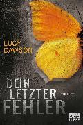 Cover-Bild zu Dein letzter Fehler (eBook) von Dawson, Lucy