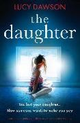 Cover-Bild zu The Daughter (eBook) von Dawson, Lucy