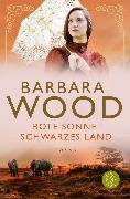 Cover-Bild zu Rote Sonne, schwarzes Land von Wood, Barbara