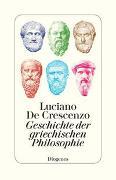 Cover-Bild zu Geschichte der griechischen Philosophie von De Crescenzo, Luciano