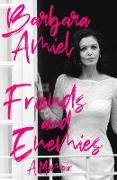 Cover-Bild zu Friends and Enemies (eBook) von Amiel, Barbara