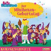 Cover-Bild zu Bibi Blocksberg - Kurzgeschichte - Der Minihexen-Geburtstag (Audio Download) von Bornstädt, Matthias von