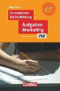 Cover-Bild zu Grundwissen Weiterbildung, Aufgaben Marketing, Fachbuch, Mit Lösungen von Engler, Uwe