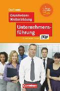 Cover-Bild zu Grundwissen Weiterbildung, Unternehmensführung, Fachbuch, Mit Aufgaben und Lösungen von Froese, Eva E.