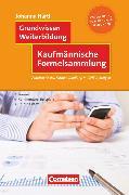 Cover-Bild zu Grundwissen Weiterbildung, Kaufmännische Formelsammlung, Autorisierte IHK-Formelsammlung mit Erläuterungen, Fachbuch von Härtl, Johanna