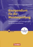 Cover-Bild zu Kompendium für die Meisterprüfung von Härtl, Johanna
