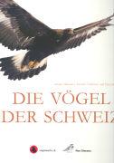 Cover-Bild zu Die Vögel der Schweiz von Maumary, Lionel