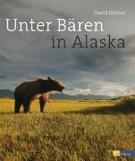 Cover-Bild zu Unter Bären in Alaska von Bittner, David