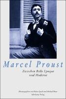 Cover-Bild zu Marcel Proust von Speck, Reiner (Hrsg.)