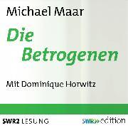Cover-Bild zu Die Betrogenen (Audio Download) von Maar, Michael