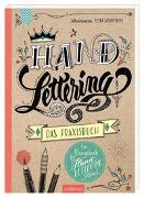Cover-Bild zu Handlettering - Das Praxisbuch von Wöhrmann, Petra (Illustr.)