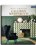 Cover-Bild zu DAS GROSSE CALLWEY WOHNBUCH von Laatz, Ute