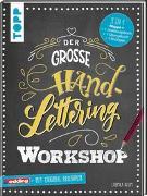 Cover-Bild zu Der große Handlettering Workshop von Blum, Ludmila