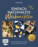 Cover-Bild zu Einfach nachhaltig - Weihnachten von Brachetti, Anna