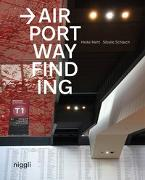 Cover-Bild zu Airport Wayfinding von Nehl, Heike