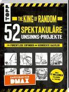 Cover-Bild zu The King of Random - 50 spektakuläre Unsinns-Projekte von Thompson, Grant